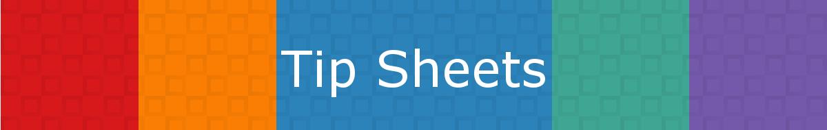 Tip Sheets Header