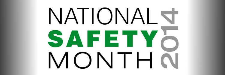 National Safety Month 2014
