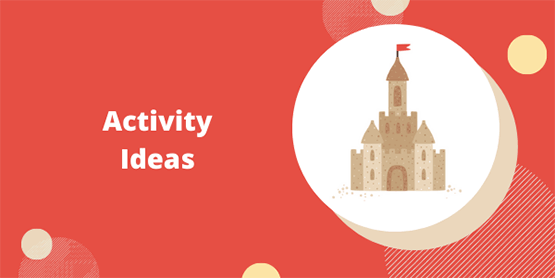 Activity Ideas castle image